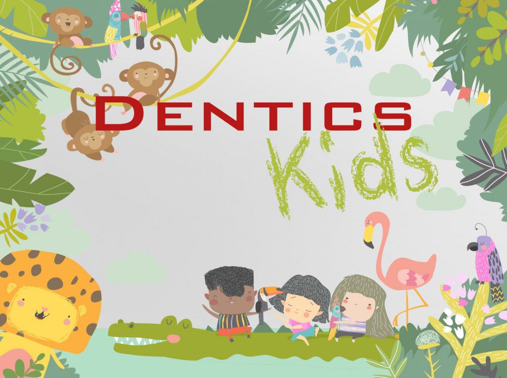 Dentics for Kids - Kinderbehandlung